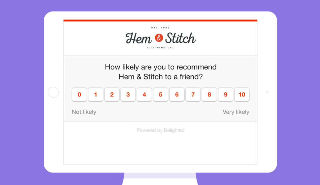 Kiosk survey: How likely are you to recommend Hem & Stitch to a friend?