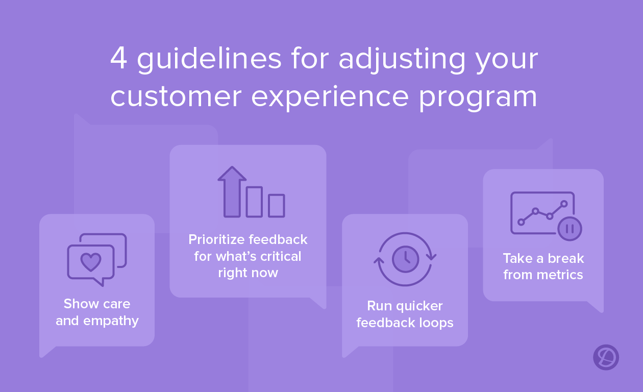 4 guidelines for adjusting your customer experience program