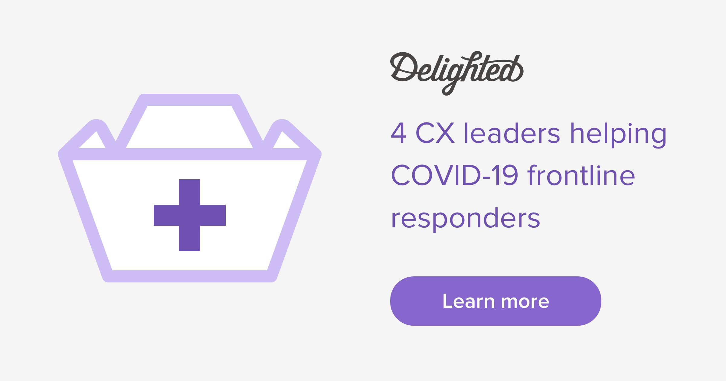 4 CX leaders helping frontline responders