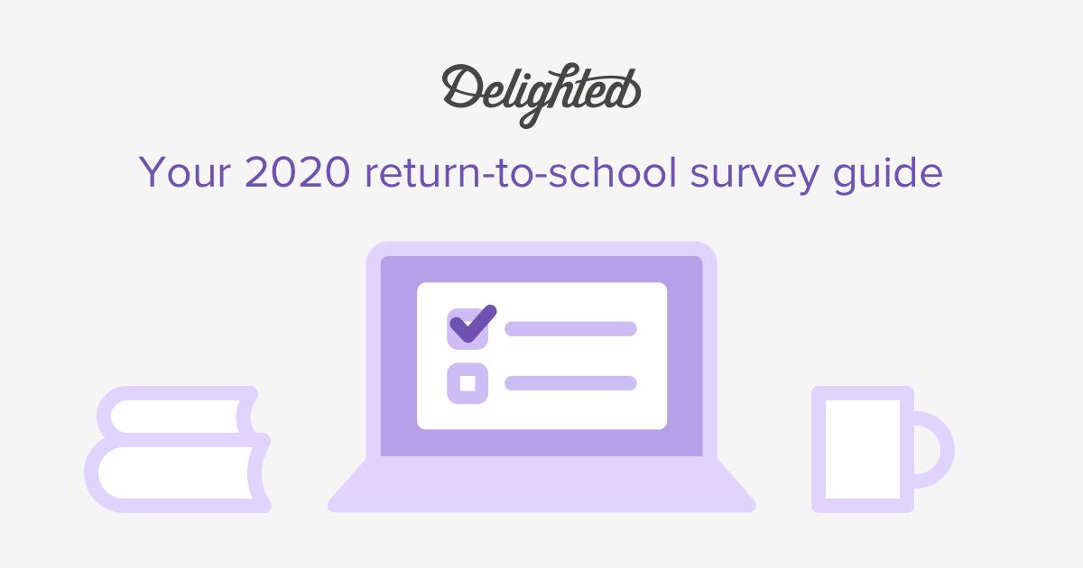return to school parent, teacher, student, survey guide
